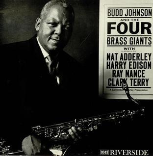 <i>Budd Johnson and the Four Brass Giants</i> 1960 studio album by Budd Johnson with Nat Adderley, Harry Edison, Ray Nance & Clark Terry