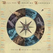<i>Will the Circle Be Unbroken: Volume Two</i> 1989 studio album by Nitty Gritty Dirt Band