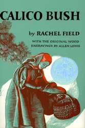 Cover of Calico Bush by Rachel Field with original illustration.jpg