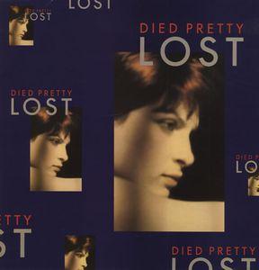 <i>Lost</i> (Died Pretty album) 1988 studio album by Died Pretty