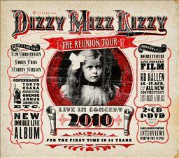 2010 live album by Dizzy Mizz Lizzy