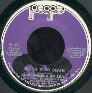 Doing It to Death single by The J.B.s and Fred Wesley