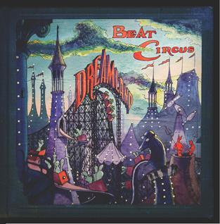 <i>Dreamland</i> (Beat Circus album) 2008 studio album by Beat Circus