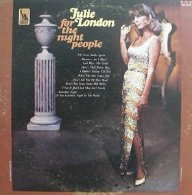 <i>For the Night People</i> 1966 studio album by Julie London