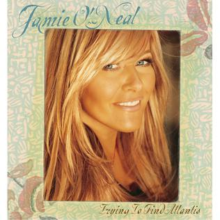 Trying to Find Atlantis 2004 single by Jamie ONeal