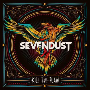 <i>Kill the Flaw</i> 2015 studio album by Sevendust