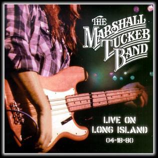 <i>Live on Long Island</i> 2006 live album by Marshall Tucker Band