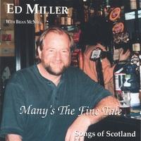 <i>Manys the Fine Tale</i> 2002 studio album by Ed Miller