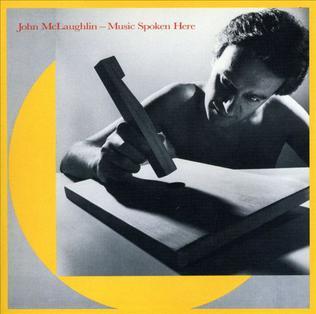 """Le """"jazz-rock"""" au sens large (des années 60 à nos jours) - Page 20 McLaughlin_Music_Spoken_Here"""