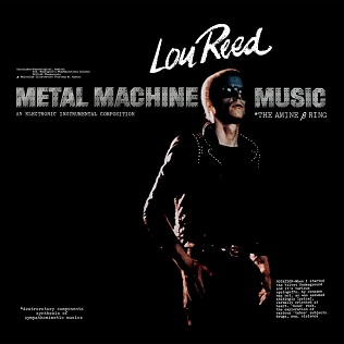 <i>Metal Machine Music</i> 1975 studio album by Lou Reed