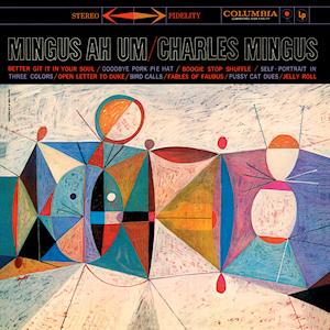 Jazz del que mola. - Página 2 Mingus_Ah_Um_-_Charles_Mingus