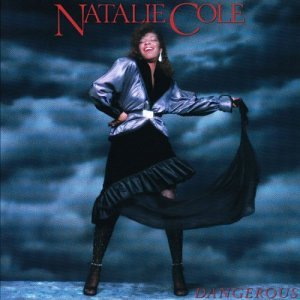 Natalie Cole Dangerous album cover.jpg