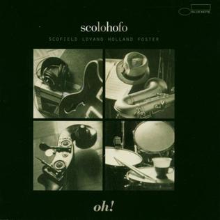 <i>Oh!</i> (ScoLoHoFo album) album by Dave Holland