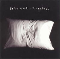 <i>Sleepless</i> (Peter Wolf album) 2002 studio album by Peter Wolf