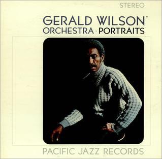 <i>Portraits</i> (Gerald Wilson album) 1964 studio album by Gerald Wilson Orchestra