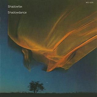 <i>Shadowdance</i> (Shadowfax album) 1983 studio album by Shadowfax
