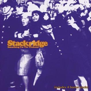 <i>Something for the Weekend</i> (album) 1999 studio album by Stackridge