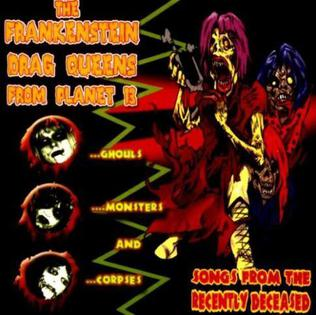 <i>Songs from the Recently Deceased</i> 1999 studio album by Frankenstein Drag Queens from Planet 13