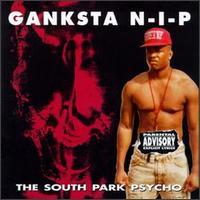 <i>The South Park Psycho</i> 1992 studio album by Ganksta N-I-P