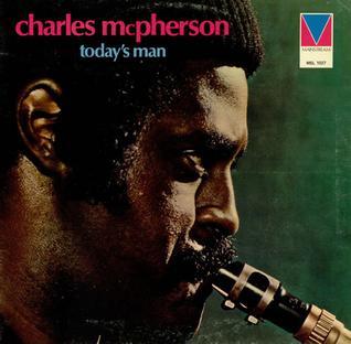 <i>Todays Man</i> (album) 1973 studio album by Charles McPherson