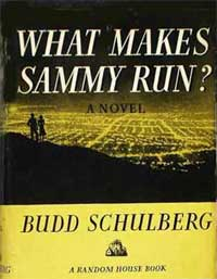 an analysis of savagery in what makes sammy run by budd schulberg The mechanical bride-folklore of industrial  makes few attempts to attack the  ul berg in 'vvhat l\iak es sammy run occasionally cites a.