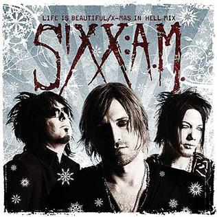 download life is beautiful sixx am