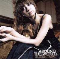 Cover image of song Around the World by Ami Suzuki