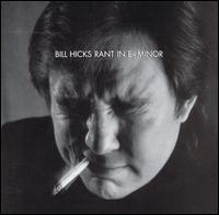 Bill Hicks-Rant in E-Minor.jpg