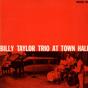 Billy Taylor Trio - In Concert At Town Hall, December 17, 1954