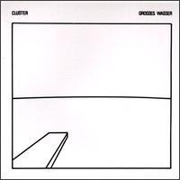 <i>Grosses Wasser</i> 1979 studio album by Cluster
