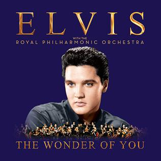 <i>The Wonder of You</i> (Elvis Presley album) album by Elvis Presley
