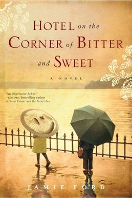 Hotel on the Corner of Bitter and Sweet cover Book Review: Hotel on the Corner of Bitter and Sweet by Jamie Ford