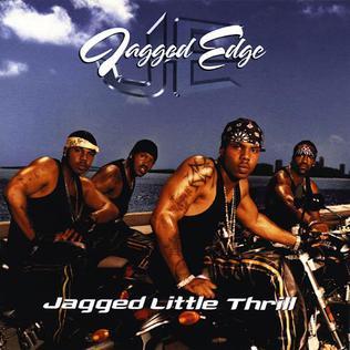 <i>Jagged Little Thrill</i> 2001 studio album by Jagged Edge