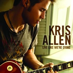 Live Like Were Dying single by Kris Allen