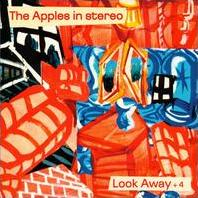 <i>Look Away + 4</i> 2000 EP by The Apples in Stereo