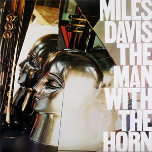 <i>The Man with the Horn</i> 1981 album by Miles Davis