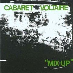 <i>Mix-Up</i> (Cabaret Voltaire album) 1979 studio album by Cabaret Voltaire