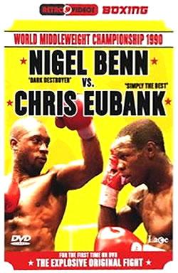 Nigel Benn Vs Chris Eubank