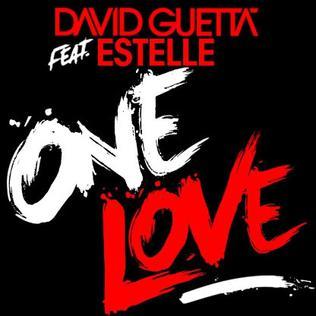 One Love (David Guetta song) 2010 single by David Guetta featuring Estelle