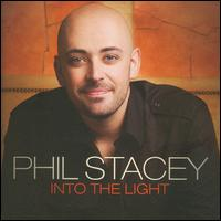 <i>Into the Light</i> (Phil Stacey album) 2009 studio album by Phil Stacey