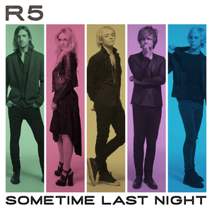 <i>Sometime Last Night</i> 2015 studio album by R5