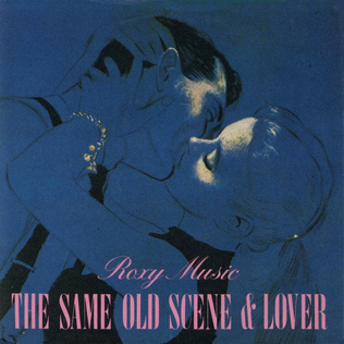 Same Old Scene 1980 single by Roxy Music