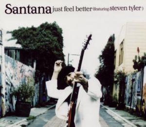 Just Feel Better 2005 single by Santana featuring Steven Tyler
