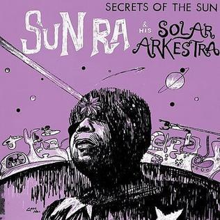 <i>Secrets of the Sun</i> 1965 studio album by Sun Ra and his Solar Arkestra
