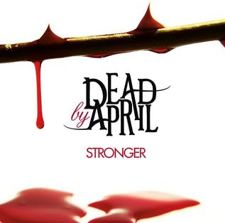 <i>Stronger</i> (Dead by April album) 2011 compilation album by Dead by April
