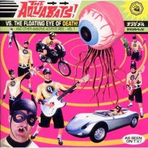 The Aquabats Vs The Floating Eye Of Death Wikipedia