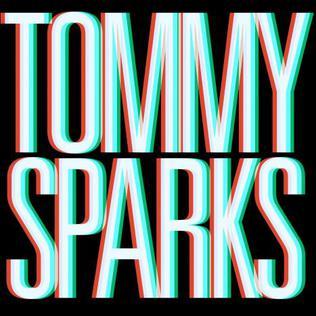 <i>Tommy Sparks</i> (album) album by Tommy Sparks