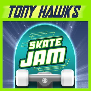 <i>Tony Hawks Skate Jam</i>