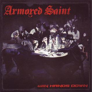 <i>Win Hands Down</i> (album) 2015 studio album by Armored Saint