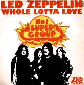 Whole Lotta Love 1969 Led Zeppelin single